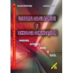 Utilizarea calculatorului si tehnologia comunicatiilor - Windows, Internet, Word si Excel - Adriana Giju, Daniel Codres