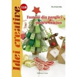 Fantezii din panglici pentru Craciun - Idei creative 118 - Pia Pedevilla
