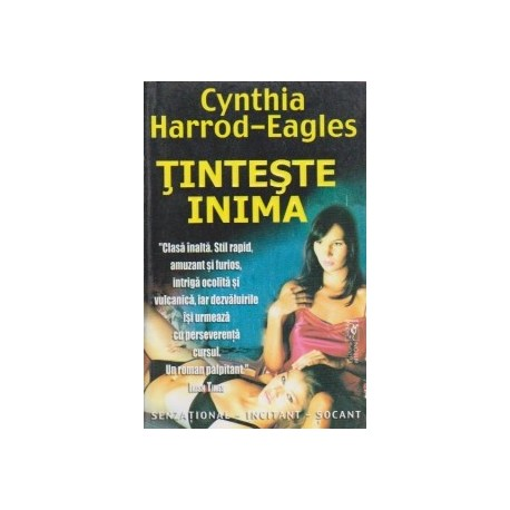 Tinteste inima - Cynthia Harrod-Eagles