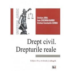 Drept civil. Drepturile reale. Editia a II-a, revazuta si adaugita - Cristian Constantin Corbu, Ioan Ciochina-Barbu, Cristian J