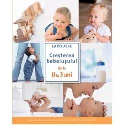 Cresterea bebelusului de la 0 la 3 ani -