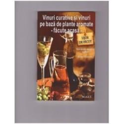 Vinuri curative si vinuri pe baza de plante aromate -