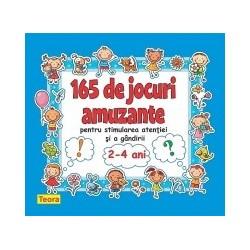 165 de jocuri amuzante pentru stimularea atentiei si a gandirii pentru 2-4 ani - Diana Rotaru