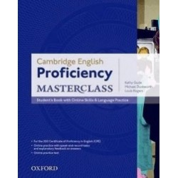 Cambridge English Proficiency Masterclass - Student s Book With Online Skills and Language Practice - Kathy Gude, Michael Duckw