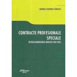 Contracte profesionale speciale in reglementarea noului Cod civil - Andreea Teodora Stanescu