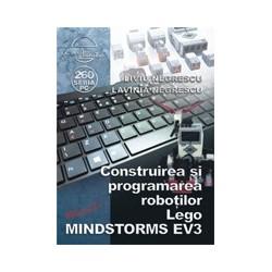 Construirea si programarea robotilor Lego MINDSTORMS EV3 - Liviu Negrescu, Lavinia Negrescu