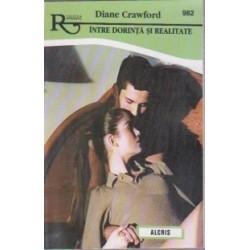Intre dorinta si realitate - Diane Crawford