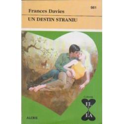 Un destin straniu - Frances Davies