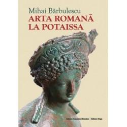 Arta Romana la Potaissa - Mihai Barbulescu