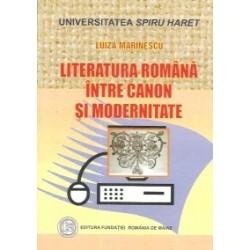Literatura romana intre canon si modernitate - Luiza Marinescu