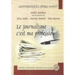 Le journalisme c est ma profession - Emilia Bondrea