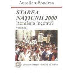 Starea natiunii 2000. Romania incotro? Vol. 1 - Aurelian Bondrea