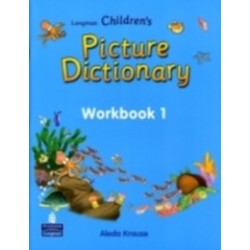 Longman Childrens Picture Dictionary Workbook 1 - Adela Krause