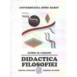 Didactica filosofiei - Aurel M. Cazacu