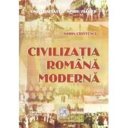 Civilizatia romana moderna - Sorin Cristescu