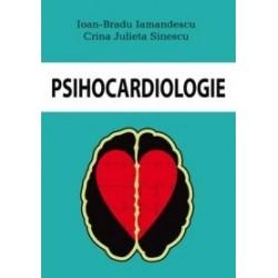 Psihocardiologie - Ioan Bradu Iamandescu, Crina Julieta Sinescu