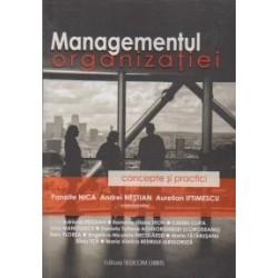 Managementul organizatiei - concepte si practici - Adriana Prodan, Ramona-Diana Leon, Catalin Clipa