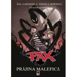 PAX - Prajina malefica - Ingela Korsell, Asa Larsson