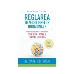 Reglarea dezechilibrelor hormonale - Sara Gottfried