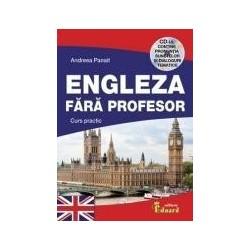 Engleza fara profesor. Curs practic cu CD. - Andreea Panait