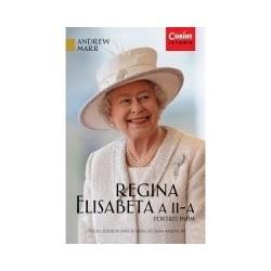 Regina Elisabeta a II-a. Portret intim - Andrew Marr