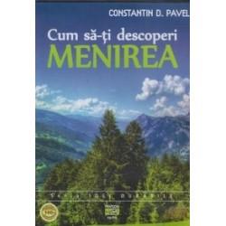 Cum sa-ti descoperi menirea (Audiobook) - Constantin D. Pavel