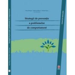 Strategii de preventie a problemelor de comportament - Oana Benga, Adriana Baban, Adrian Opre