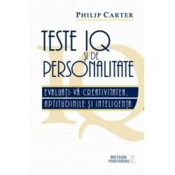 Teste IQ si de personalitate. Evaluati-va creativitatea, aptitudinile si inteligenta - Philip Carter