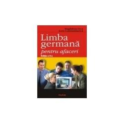 Limba germana pentru afaceri. Editia a II-a - Magdalena Leca, Lora Constantinescu