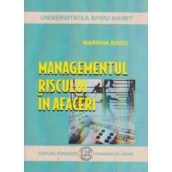 Managementul riscului in afaceri - Mariana Baicu