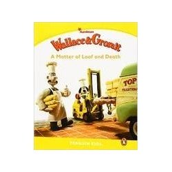 Penguin Kids 6 Wallace&Gromit: A Matter of Loaf and Death Reader -