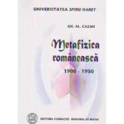 Metafizica romaneasca (1900-1950) - Gh. Al. Cazan