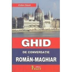 Ghid de conversatie roman - maghiar - Zoltan David