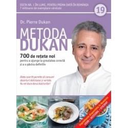 Metoda Dukan (Vol. 19) 700 de retete noi pentru a ajunge la greutatea corecta si a o pastra definitiv - Pierre Dukan