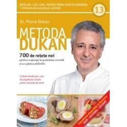 Metoda Dukan (Vol. 13) 700 de retete noi pentru a ajunge la greutatea corecta si a o pastra definitiv - Pierre Dukan