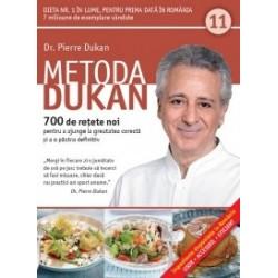 Metoda Dukan (Vol. 11) 700 de retete noi pentru a ajunge la greutatea corecta si a o pastra definitiv - Pierre Dukan