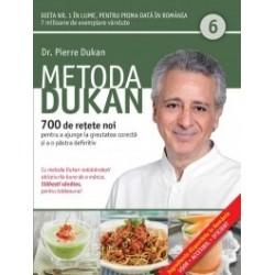 Metoda Dukan (Vol. 6) 700 de retete noi pentru a ajunge la greutatea corecta si a o pastra definitiv - Pierre Dukan