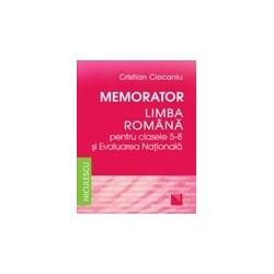 Memorator. Limba romana pentru clasele 5-8 si Evaluarea Nationala - Cristian Ciocaniu