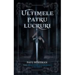 Ultimele patru lucruri - Paul Hoffman
