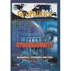 Geopolitica - Revista de Geografie Politica, Geopolitica si GeoStrategie anul XIII, nr. 61(3/2015). Cybersecurity - geopolitics