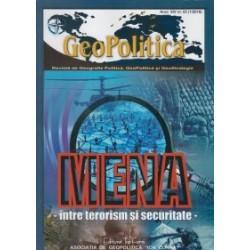 Geopolitica - Revista de Geografie Politica, Geopolitica si GeoStrategie anul XIV, nr. 63(1/2016). Mena: intre terorism si secu