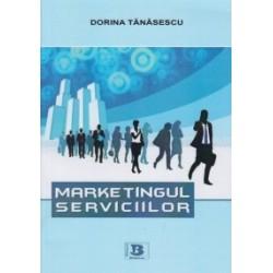 Marketingul serviciilor - Dorina Tanasescu