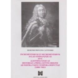 Incrementorvm et decrementorvm avlae othmanicae sive aliothmanicae historiae a prima gentis origine ad nostra vsqve tempora ded