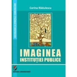 Imaginea institutiei publice - Corina Radulescu