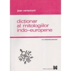 Dictionar al mitologiilor indo-europene - Jean Vertemont