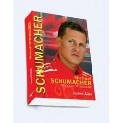 Michael Schumacher - Dincolo de maretie - James Allen