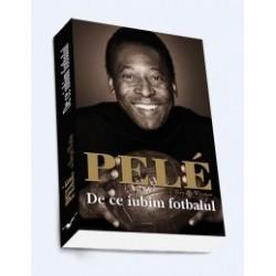 Pele. De ce iubim fotbalul - Pele, Brian Winter
