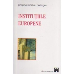 Institutiile europene - MOREAU-DEFARGES Philippe