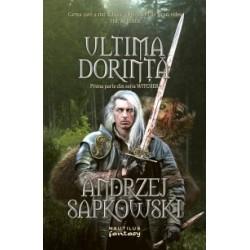 Witcher: Ultima dorinta - Andrzej Sapkowski