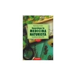 Incursiune in medicina naturista. In amintirea lui Valeriu Popa. Editia a XVI-a - Speranta Anton